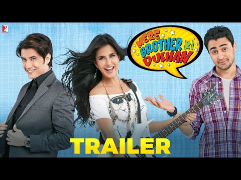 Mere Brother Ki Dulhan | Official Trailer | Imran Khan | Katrina Kaif | Ali Zafar