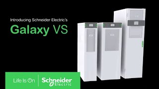 Explore Galaxy VS 3-Phase UPS from Schneider Electric   Schneider Electric