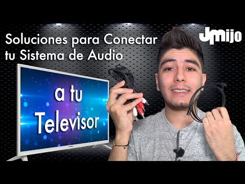 Soluciones para conectar tu Sistema de Audio a tu Televisor