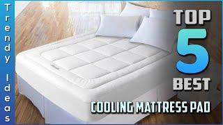 Top 5 Best Cooling Mattress Pads Review in 2020