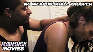 Free Movie  Domestic Abuse / Inspirational  No Weapon Shall Prosper   Free Full Movie Tease