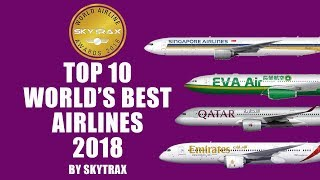 Top 10 World's Best airlines for 2018 by Skytrax