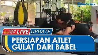 PON PAPUA: Persiapan Atlet Gulat Asal Bangka Belitung Jelang PON XX Papua