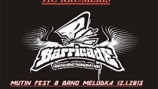 Video BARRICADE   MUTIN FEST 8 BRNO MELODKA 12 1 2013 FOTO+VIDEO