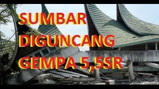 Gempa 55 SR Guncang Sumbar Di Awal 2017