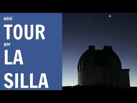 Un mini-tour por La Silla