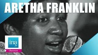 "Aretha Franklin ""Spirit in the dark"" | Archive INA"