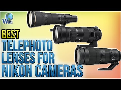 7 Best Telephoto Lenses For Nikon Cameras 2018