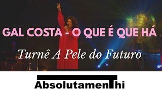 Gal Costa   O Que é Que Há #gal #galcosta #fabiojr #mpb #salvador #bahia #brasil