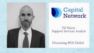 capital-network-s-ed-stacey-on-bos-global-s-huge-potential-growth-15-05-2017