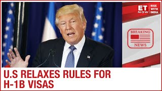 U.S President Donald Trump eases rules for H-1B visas - Download this Video in MP3, M4A, WEBM, MP4, 3GP