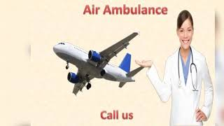 Hire Air Ambulance Service in Mumbai and Chennai by Medivic Aviation at Low