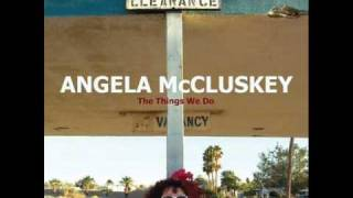 Angela McCluskey - Somebody Got Lucky