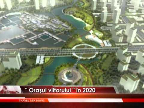Oraşul viitorului în 2020 – VIDEO