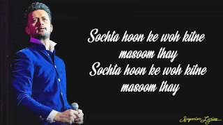 Atif Aslam - Dekhte Dekhte (Lyrics)   Batti Gul Meter Chalu