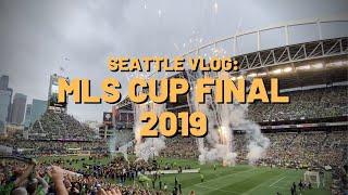 MLS CUP FINAL 2019 - SEATTLE SOUNDERS VS TORONTO FC - FIND ME IN SEATTLE VLOG
