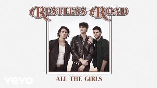 Restless Road All The Girls