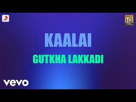 Gutkha Lakkadi