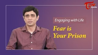 Fear Is Your Prison || By Ramakrishna Maguluri