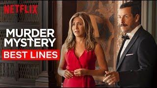 Jennifer Aniston & Adam Sandler's Best Lines   Murder Mystery   Netflix