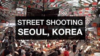 Tips for Filming Strangers - Seoul Korea Travel Shooting