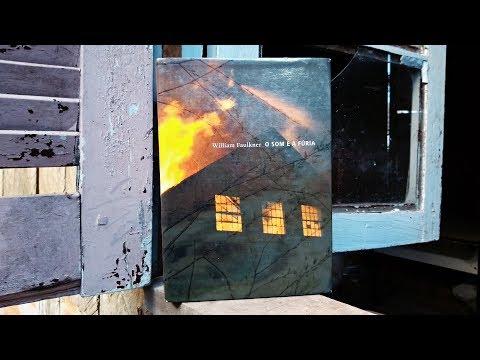 O Som e a Fúria - William Faulkner | Pensar ao Ler