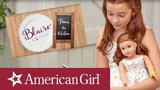 Meet Blaire Wilson, Girl of the Year 2019! | @American Girl