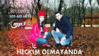 Logman Yusub ft Aynur Esgerli Heckim Olmayanda 2017