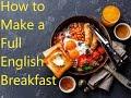 One Pot Full English Breakfast l English Breakfast