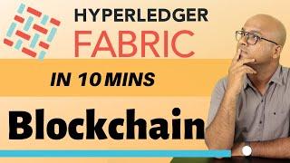 What is Hyperledger Fabric?   Blockchain