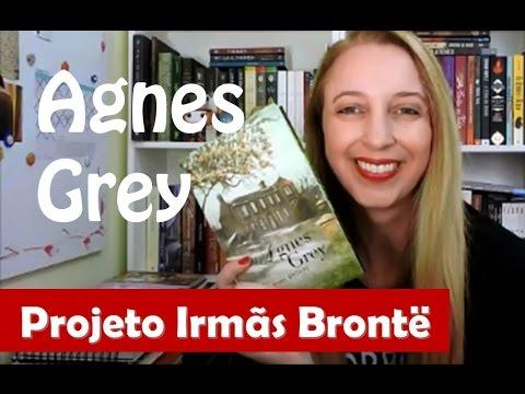 Projeto Irmãs Brontë - Agnes Grey | Portão Literário