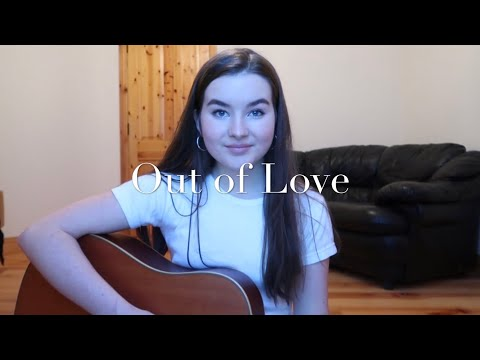 Out Of Love - Alessia Cara (Cover) - Anne Mulcahy