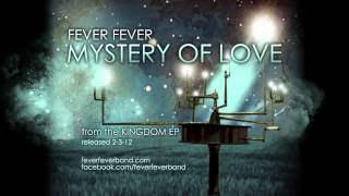 Fever Fever - Mystery of Love