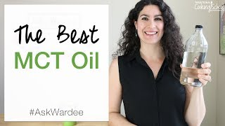 What To Buy: The BEST MCT Oil | #AskWardee 082