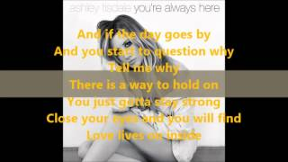 Ashley Tisdale - You're Always Here (Official Lyric Video)