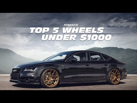 Top 5 Wheels Under $1000 Pt. 2