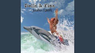 Dolls & Fins