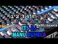 #_DJ_MANU_RUHELA 1 2 3 4 bala ki jai jai kar DJ fadu vibration dance mix dj deepanshu bulandshar video download