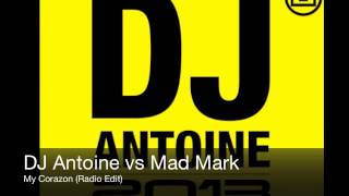 DJ Antoine vs Mad Mark - My Corazon (Radio Edit)