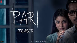Pari Teaser | Anushka Sharma | Parambrata Chatterjee | 2nd March, 2018