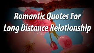 Beautiful Romantic Quote For Long Distance Relationship • Just Love Quotes