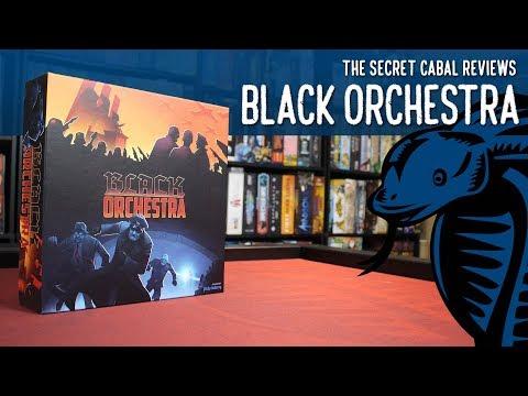 The Secret Cabal Reviews Black Orchestra
