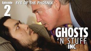 Ghosts 'n Stuff Inc: Ep 2 - Eye of the Phoenix