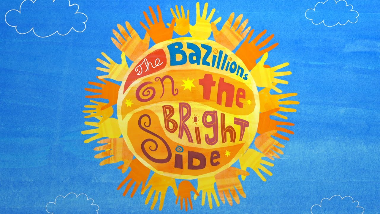ON THE BRIGHT SIDE! New album from The Bazillions