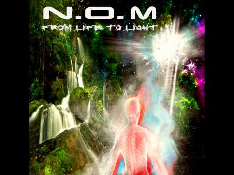 N.O.M.-'from life to light' step 1