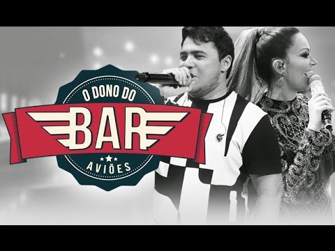 Dono Do Bar - Aviões do Forró