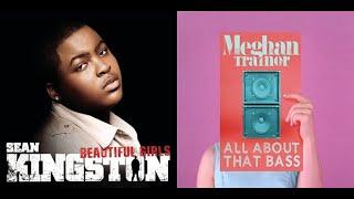 All About That Bass/Beautiful Girls - Meghan Trainor/Sean Kingston Mashup