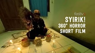 SYIRIK! A 360° Horror Short Film