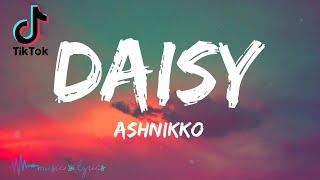 Ashnikko - Daisy (Lyrics) | I'm Crazy But You Like That | TikTok Song