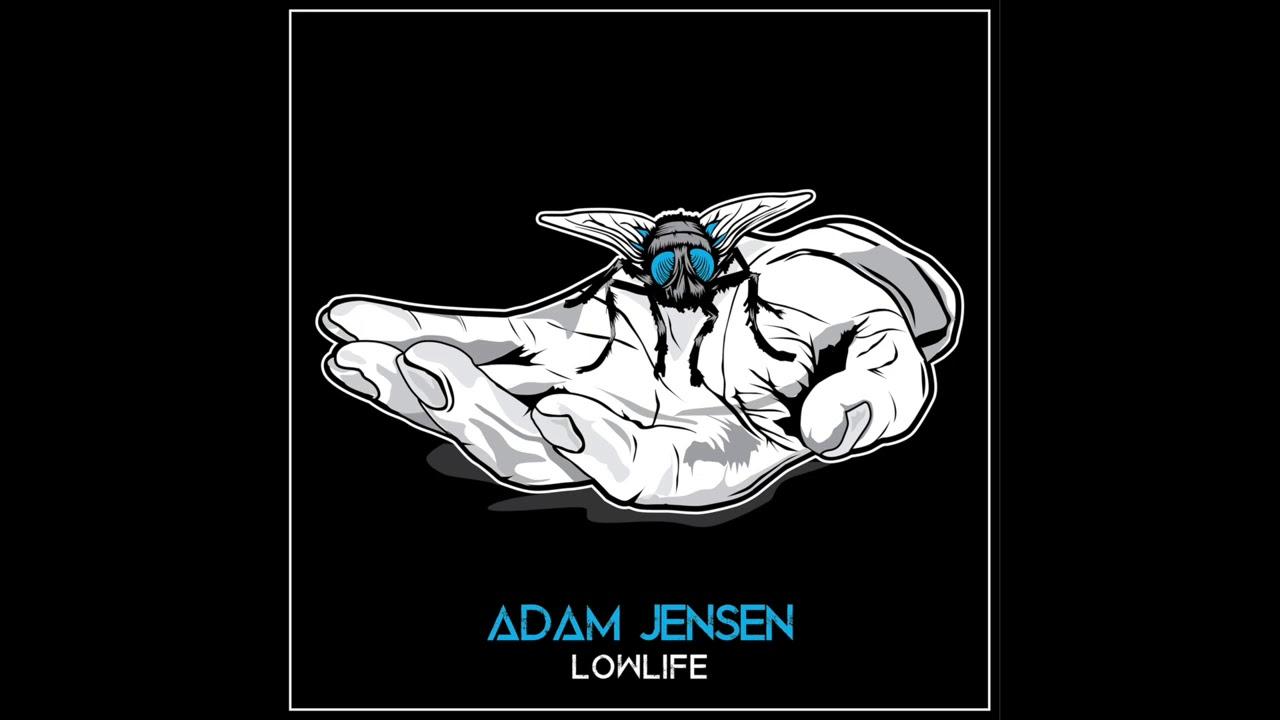 Adam Jensen - Lowlife
